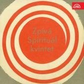 Zpívá Spirituál kvintet by Spirituál Kvintet