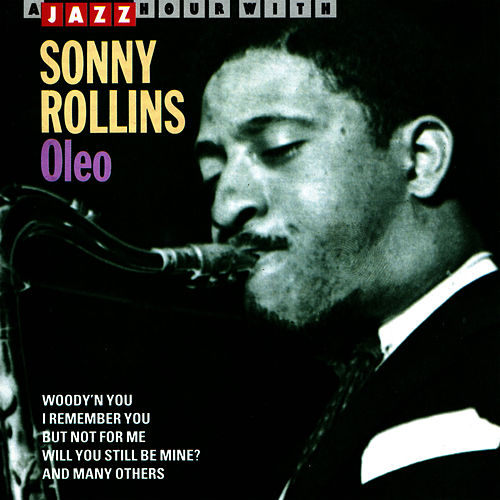 Play & Download Oleo by Sonny Rollins | Napster