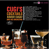 Play & Download Cugi's Cocktails by Xavier Cugat | Napster