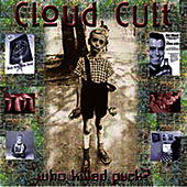 Play & Download Who Killed Puck? by Cloud Cult | Napster
