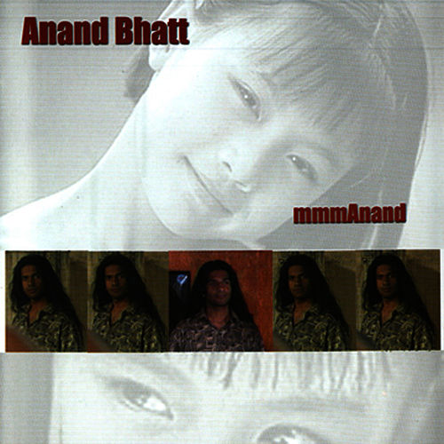 Play & Download MmmAnand by Anand Bhatt | Napster