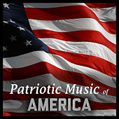 Patriotic Music Of America by The American Military Band