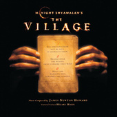 Play & Download The Village by James Newton Howard | Napster