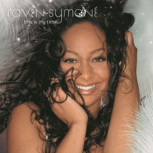 Play & Download This Is My Time by Raven Symone | Napster