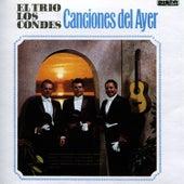 Canciones Del Ayer by Trío Los Condes