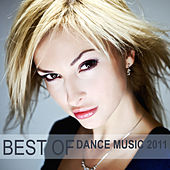 Best of Dance Music 2011 by Various Artists