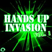 Hands Up Invasion Vol. 1 by Various Artists