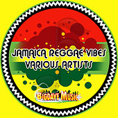 Jamaica Reggae Vibes by Various Artists