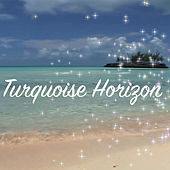 Play & Download Turquoise Horizon by David Luong | Napster