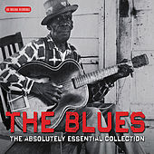 The Blues - The Absolutely Essential Collection von Various Artists