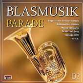 Play & Download Blasmusik Parade - CD 2 by Various Artists | Napster