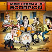 Play & Download Mein Leben als Scorpion by Various Artists | Napster