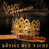 Play & Download Könige der Nacht by Cagey Strings | Napster