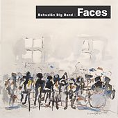 Play & Download Faces by Bohuslän Big Band | Napster