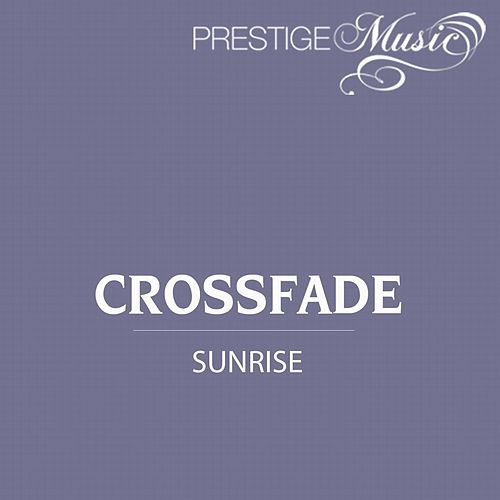 Play & Download Sunrise - Single by Crossfade | Napster