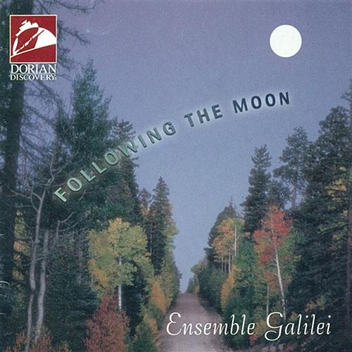 Play & Download Following the Moon by Ensemble Galilei | Napster