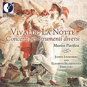 Play & Download Vivaldi, A.: Concertos - Rv 94, 100, 101, 104, 107 by Musica Pacifica | Napster