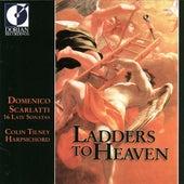 Scarlatti, D.: Keyboard Sonatas (Ladders To Heaven - 16 Late Sonatas) by Colin Tilney