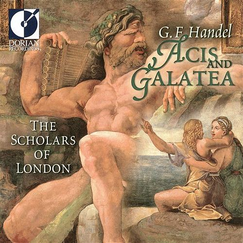 Handel, G.F.: Acis and Galatea [Opera] by Kym Amps