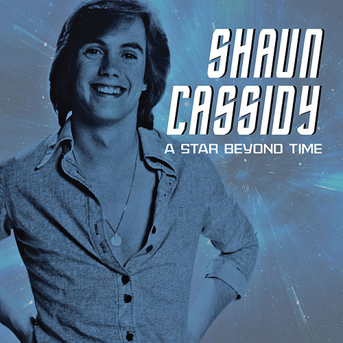 A Star Beyond Time (Love Theme from Star Trek: The Motion Picture) (Single) von Shaun Cassidy