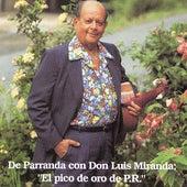 De Parranda con Don Luis by Luis Miranda