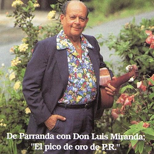 Play & Download De Parranda con Don Luis by Luis Miranda | Napster