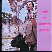 Play & Download Este es Fernando Alvarez by Fernando Alvarez | Napster