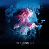 Play & Download All The Wars by The Pineapple Thief | Napster