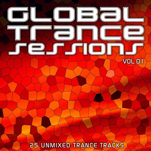 Global Trance Sessions Vol. 1 - EP by Various Artists