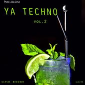 Play & Download Ya Techno Vol. 3 - EP by Various Artists | Napster