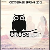 CrossBase Spring 2012 - EP by Various Artists