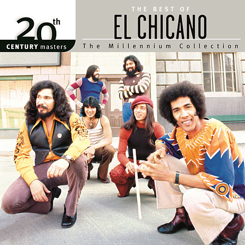 Play & Download The Best Of El Chicano by El Chicano | Napster