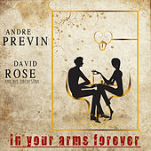 Play & Download In Your Arms Forever by Andre Previn | Napster