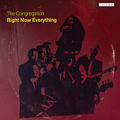 Right Now Everything by Congregation