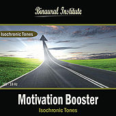 Motivation Booster: Isochronic Tones by Binaural Institute