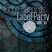 Play & Download Iboga Records Label Party Vol.01 by Various Artists | Napster