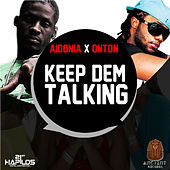 Keep Dem Talking - Single by Aidonia