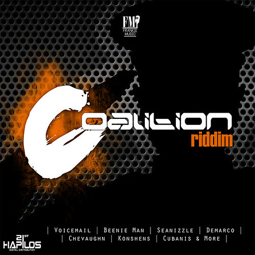 Play & Download Coalition Riddim by Various Artists | Napster