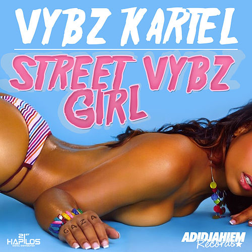 Play & Download Street Vybz Girl - Single by VYBZ Kartel | Napster