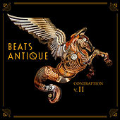 Play & Download Contraption Vol II by Beats Antique | Napster