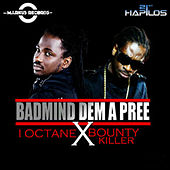Badmind Dem a Pree - Single by Various Artists