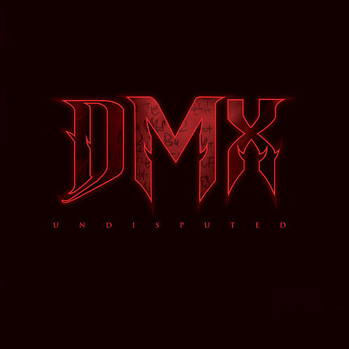 Play & Download Undisputed by DMX | Napster