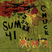 Play & Download Chuck by Sum 41 | Napster