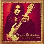 Play & Download The Best of '90 - '99 by Yngwie Malmsteen | Napster