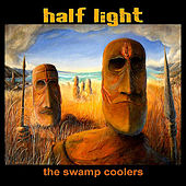 Play & Download Half Light by The Swamp Coolers | Napster