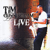 Play & Download Tim Cunningham Live by Tim Cunningham | Napster