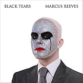 Play & Download Black Tears by Marcus Reeves   Napster