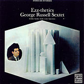 Play & Download Ezz-thetics by George Russell Sextet | Napster