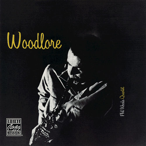 Play & Download Woodlore by Phil Woods | Napster