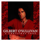 A Christmas Song by Gilbert O'Sullivan